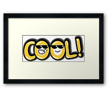 Cool! Framed Print