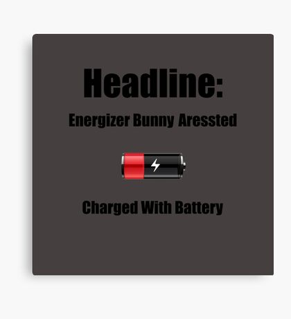 Dad Joke - Energizer Bunny Aressted Canvas Print