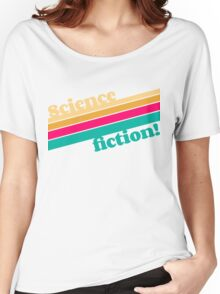 Science Fiction Rocks! Women's Relaxed Fit T-Shirt