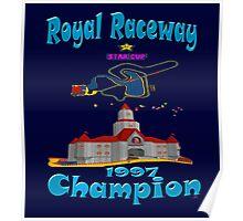 Royal Raceway 1997 Champion mario kart 64 Poster