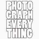 Photograph Everything (Black) by Vade Mecum