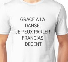 Francais Danse (French Dance) Unisex T-Shirt