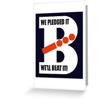 We Pledged It - We'll Beat It - WWII Greeting Card