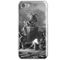 Pulling Down The Statue Of George III iPhone Case/Skin