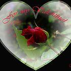 For my Valentine! by Gilberte