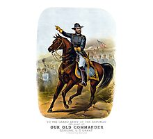 General US Grant -- Our Old Commander  Photographic Print