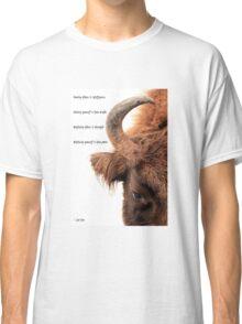 Wisdom, strength and power Classic T-Shirt
