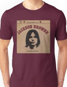 Jackson Browne- Saturate Before Using Unisex T-Shirt