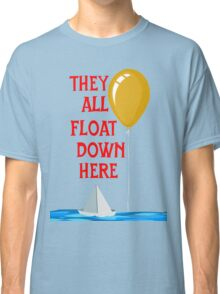 They all float... Classic T-Shirt