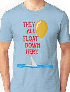 They all float... Unisex T-Shirt