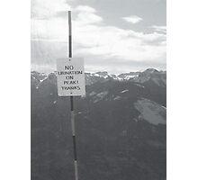 No Urination On Peak! THANKS Photographic Print