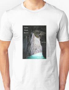 Explore, Dream, Discover T-Shirt