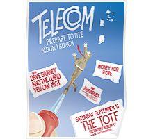 Telecom Prepare To Die Album Launch Poster