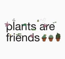 Plants Are Friends Design  Kids Clothes