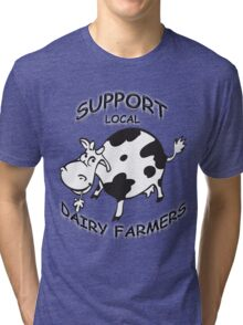 Support Local Dairy Farmers Tri-blend T-Shirt