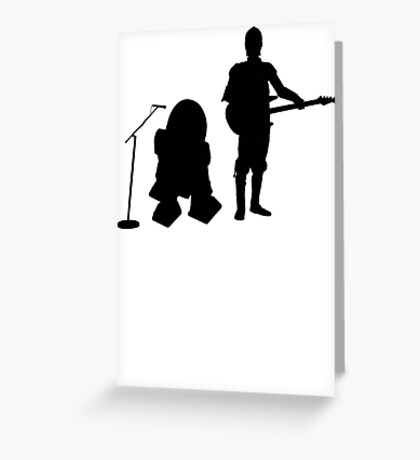 R2D2 C3PO Rock Band Greeting Card