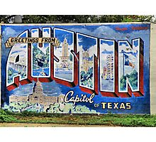 Welcome To Austin Photographic Print