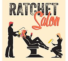 Ratchet Salon - Black Version Photographic Print