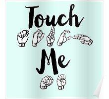 Touch Me - Spring Awakening Poster