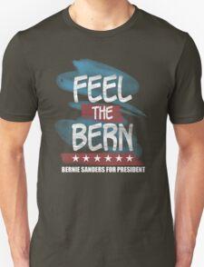 Feel The Bern (Bernie Sanders For President) T-Shirt