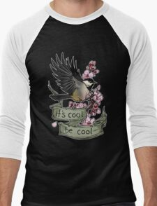 It's Cool; Be Cool T-Shirt