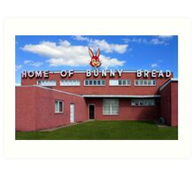 Home of Bunny Bread Art Print
