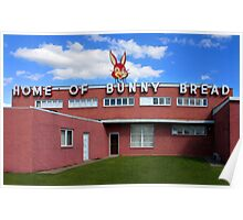 Home of Bunny Bread Poster