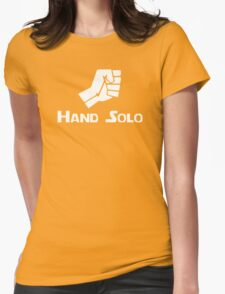 Hand Solo Type Parody Womens Fitted T-Shirt