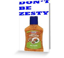 ZESTY BOI Greeting Card