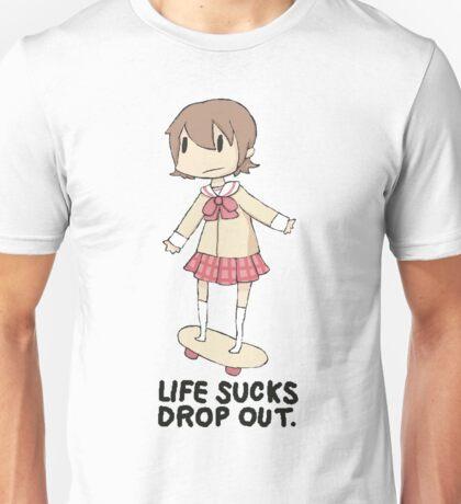 life sucks drop out Unisex T-Shirt