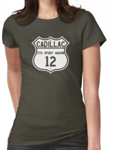 2012 Cadillac CTS Sport Wagon Highway Route Sign Womens Fitted T-Shirt
