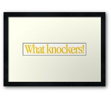 Young Frankenstein - What knockers! Framed Print