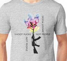 Shoot pucks not people Unisex T-Shirt