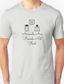 Animals Are Friends Not Food Unisex T-Shirt
