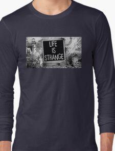 Strange Is Life T-Shirt