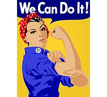 We can do it! Photographic Print
