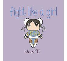 Fight Like a Girl - Chun-Li | Street Fighter Photographic Print