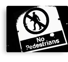No Pedestrians (2) Canvas Print