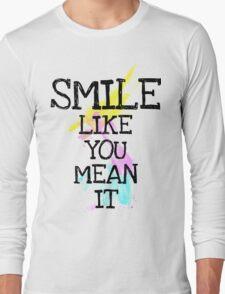 smile like... Long Sleeve T-Shirt