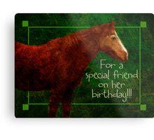 special friend birthday for Cheryl Metal Print
