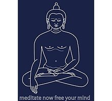Meditate Buddha Photographic Print