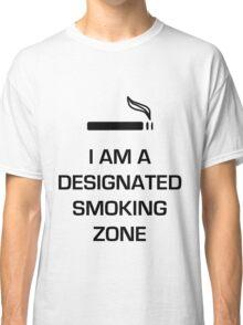 Designated Smoking Zone (Black Print) Classic T-Shirt