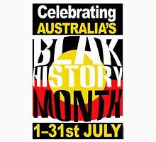 Australia's BLAK HISTORY MONTH [-0-] Unisex T-Shirt