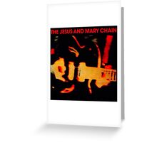 The Jesus And Mary Chain Darklands Greeting Card