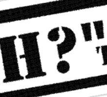 """The """"Eh?"""" Team - Black Graphic, Funny Sticker"""