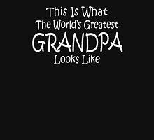 World's Greatest Grandpa Fathers Day Birthday Anniversary Unisex T-Shirt