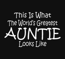 World's Greatest Auntie Mothers Day Birthday Anniversary Kids Clothes