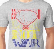 make bread not war tshirt by ian rogers Unisex T-Shirt