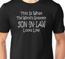 Worlds Greatest SON IN LAW Fathers Day Birthday Gift Funny Unisex T-Shirt
