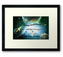 Space the Final Frontier Banner Framed Print